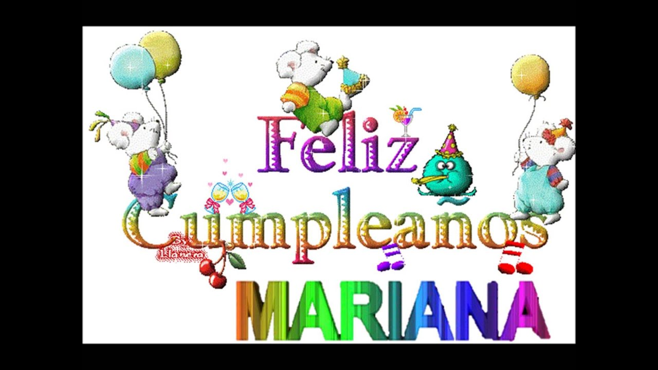feliz cumple - mariana - YouTube