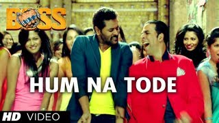 Hum Na Tode - Boss - Video Song