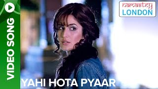 Yehi Hota Pyaar (Full Song) Namastey London