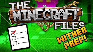 The Minecraft Files #365 - WITHER PREPARATIONS! (HD)