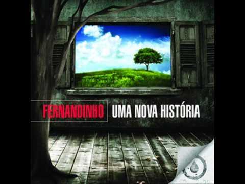 Fernandinho - Uma Nova Historia Deus tem para mim