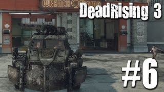 Dead Rising 3: Tank Truck | Rolling with Flames! | Let's Play #6
