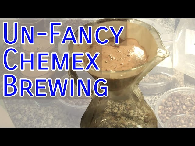 Chemex - Unfancy Pour-Over Drip Brewing