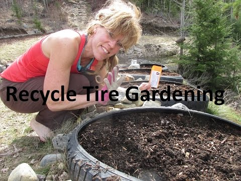 Off Grid Gardening: Recycled Tire Gardening