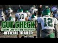 GUT CHECK Dorsey Dons 2017 Official Trailer