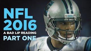 Bad Lip Reading: NFL 2016 Pt 1