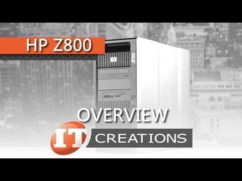 HP Z800 Workstation Overview ( IT Creations, Inc )