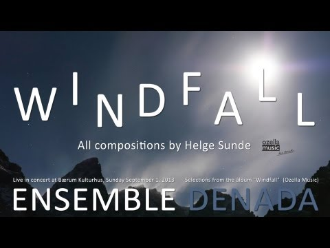 ENSEMBLE DENADA, selections from the album Windfall (Ozella Music)