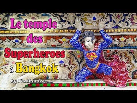 le temple des super héros à bangkok
