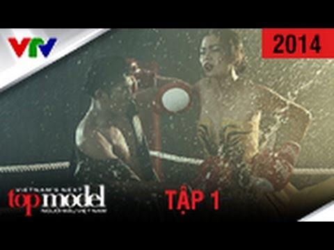 VIETNAM'S NEXT TOP MODEL 2014 | TẬP 1 | FULL HD