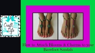 Craft Life ~ How To Attach Blooms & Charms To Rainbow Loom