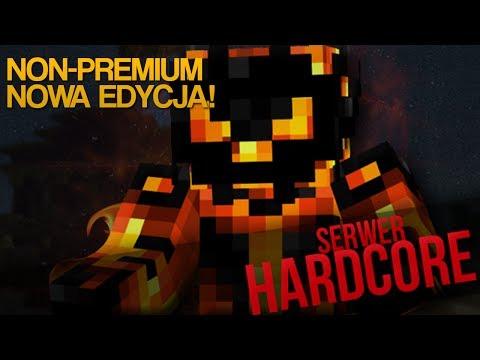 Serwer Hardcore - NON-PREMIUM, NOWA EDYCJA!