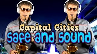 Safe And Sound Capital Cities Alto Saxophone