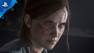 The Last of Us Part II - PSX 2016: Reveal Trailer