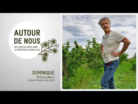 Autour de Nous - Épisode 2 - Dominique - Arboriculteur Bio à Saint-Vincent-de-Paul