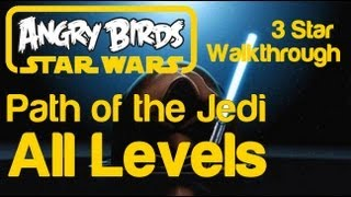 Angry Birds Star Wars All Levels Path Of The Jedi