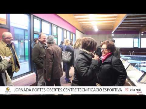 El Centre de Tecnificació Esportiva de Vila-real obri les portes