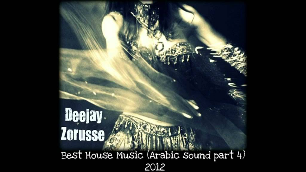 Best house music arabic sound part 4 2012 deejay for Best house music playlist