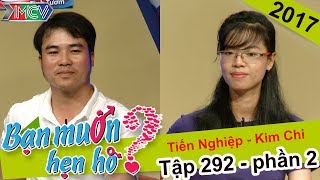 'Tình yêu không biên giới' với cặp đôi Sài Gòn - Buôn Mê Thuột | Tiến Nghiệp - Kim Chi | BMHH 292💘