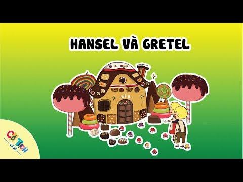 Cổ Tích và Bé   Tập 29: Hansel và Gretel