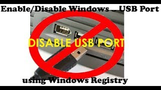 How To Enable And Disable USB Port In Windows Easy, Fast