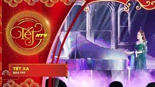 Tết Xa - Bảo Thy | Tết HTV (Official)