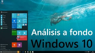 Análisis a fondo Windows 10