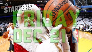 NBA Daily Show: Dec. 21 - The Starters