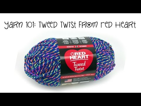 Yarn 101: Tweed Twist from Red Heart, Episode 392