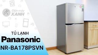 Đánh giá tủ lạnh Panasonic NR-BA178PSVN | Điện máy XANH