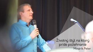 Životný štýl na ktorý príde požehnanie - Minárik Peter