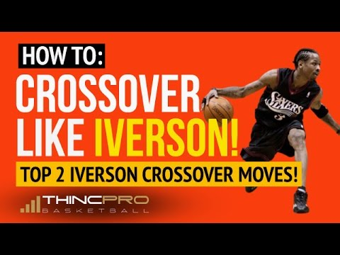 Top 2 Allen Iverson Crossover Moves BROKEN DOWN! - How to: Crossover Like Allen Iverson