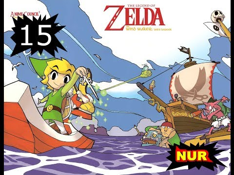 NUReviews Plays - Wind Waker Episode 15 - Not So Sneaky Time