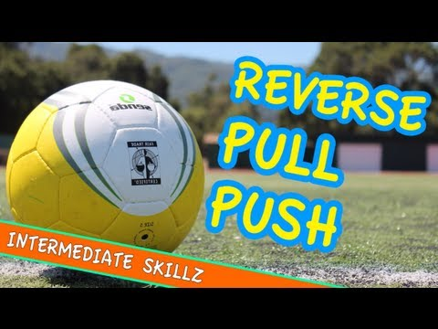 The Reverse Pull-Push Soccer Trick
