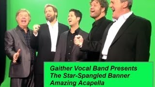 Gaither Vocal Band The Star-Spangled Banner Acapella