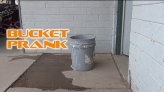 A Mean Bucket Prank!!!