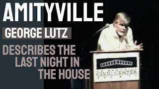 Amityville George Lutz Describes The Last Night In The
