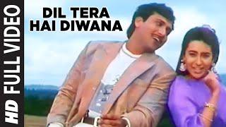 Dil Tera Hai Diwana Full HD Song Muqabla Govinda