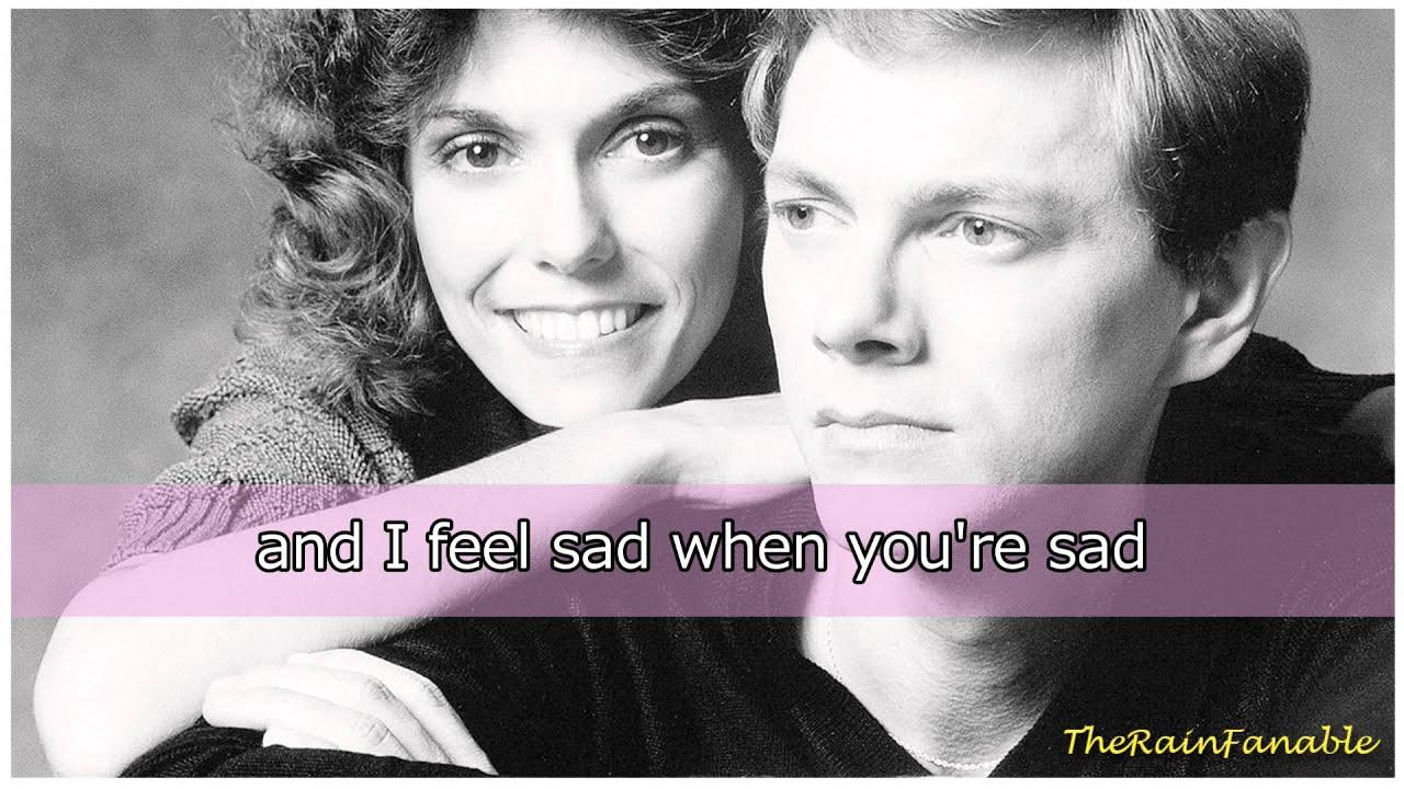 The Carpenters - Can't Smile Without You Lyrics | MetroLyrics