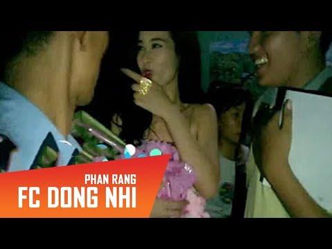 Nu : Đủ tuổi chưa mà vô đây ???? FC Đông Nhi Phan Rang