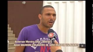 Moradores de bairro de Valadares est�o recebendo �gua marrom em casa