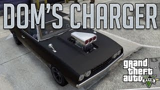 Dom's Charger Fast & Furious (Declasse Vigero) : GTA V