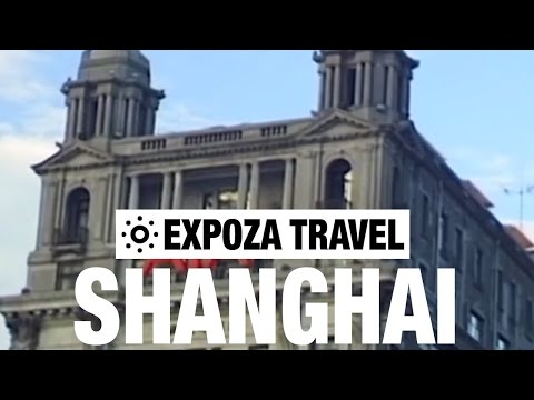 Shanghai Travel Video Guide