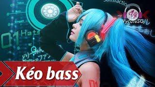 Nonstop Nhạc Sàn Mới Nhất 2018 Kéo Bass Ra Cắm Tai Nghe Đi Đua Xe