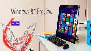 Windows 8.1 Preview En Español Descargar Instalar Y Activar