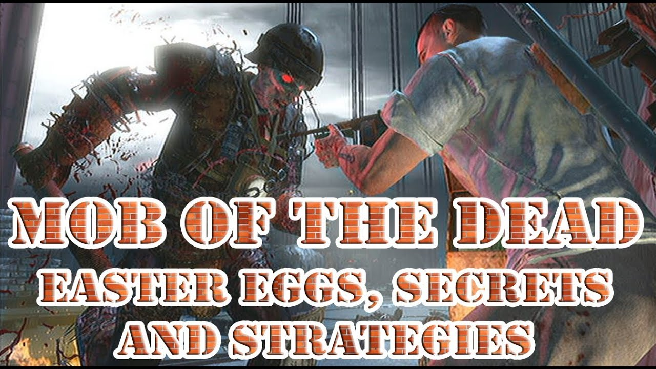 Ops 2 mob of the dead easter eggs secrets and strategies youtube