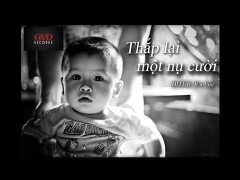 [Official MV] Thắp Lại Một Nụ Cười - It's Lee ft. BDT