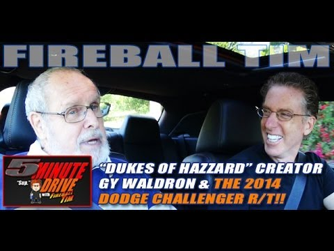 FIREBALL TIM 5Minute Drive Ep26 with Dukes of Hazzard Creator GY WALDR