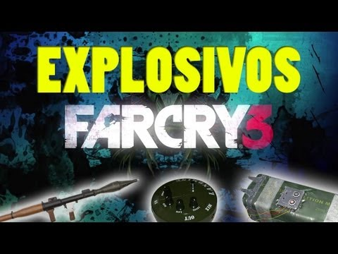 FAR CRY 3 | Explosivos everywhere