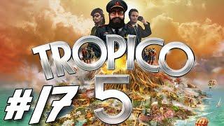 Tropico 5 Campaign #17 ~ The Perfect Tourist!